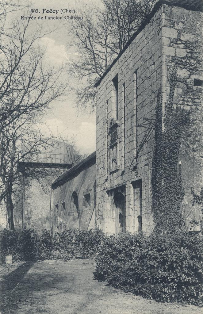 803. Foëcy (Cher). Entrée de l'ancien château
